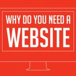 5 Reasons Why You Need A Website For Your Business