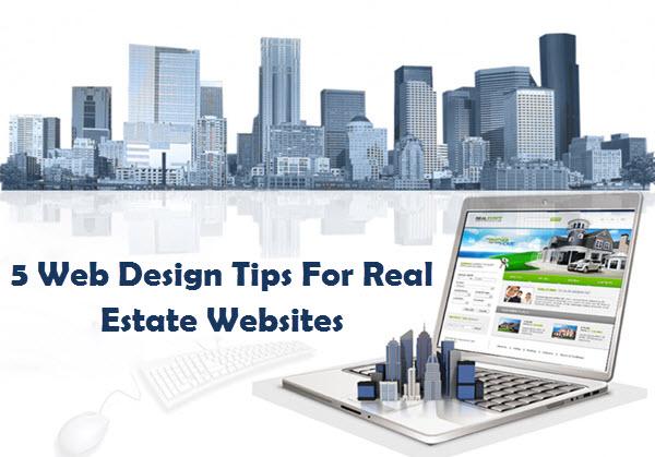 5 Web Design Tips For Real Estate Websites