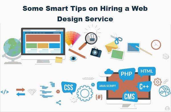 Some Smart Tips on Hiring a Web Design Service