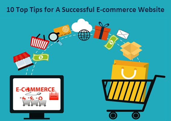 10 Top Tips for A Successful E-commerce Website