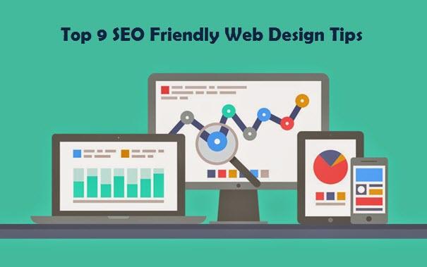 Top 9 SEO Friendly Web Design Tips