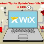 10 Important Tips to Update Your Wix Website in 2018