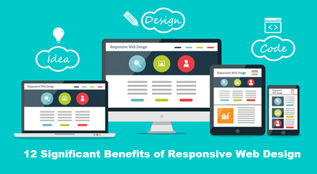 12 Significant Benefits of Responsive Web Design