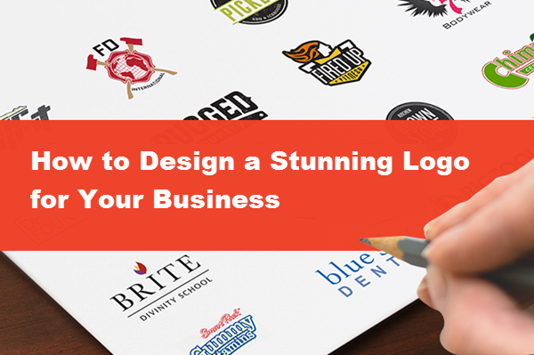 How to Design a Stunning Logo for Your Business